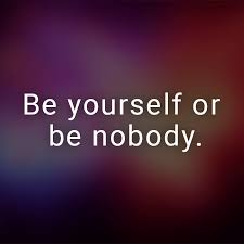 englische lebensspr che ᐅ be yourself or be nobody