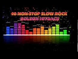 40 non stop slow rock golden hitback youtube