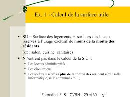 calcul surface utile bureaux formation ifls cvrh 29 30 mars les logements foyers