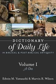 dictionary of daily life in biblical and post biblical antiquity