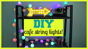 Lights Room Decor by Diy Colorful Cafe String Lights Room Decor Tutorial Youtube
