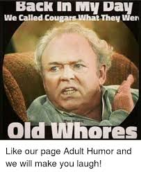 Funny Whore Memes - 25 best memes about old whore old whore memes