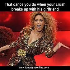 Funny Beyonce Meme - funny crush breakup beyonce dance memes toni payne official