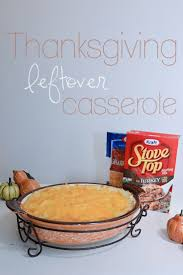what can i make with thanksgiving leftovers best 10 thanksgiving leftover casserole ideas on pinterest