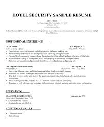hotel security resumes examples security sample resume gse bookbinder co
