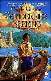 Seeking The Book Sunderlies Seeking Book One Of Ghattens Gambit Gayle Greeno