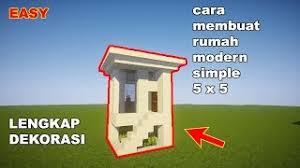 membuat rumah di minecraft minecraft cara membuat rumah modern di minecraft 2 tải video