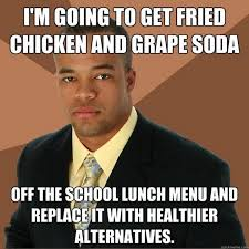 Meme Top - top memes 9 get fried chicken and grape soda