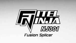 fitel ninja fusion splicer nj001 youtube