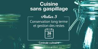 terme cuisine cuisine sans gaspillage atelier iii conservation terme et