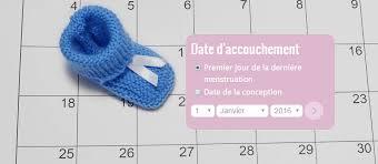 accouchement si e la durée de la grossesse et la date d accouchement