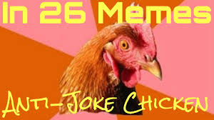 Anti Joke Chicken Meme - anti joke chicken memes youtube