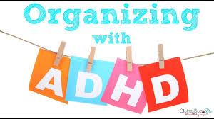 organizing with adhd youtube