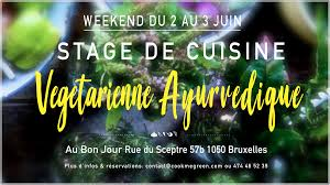 la cuisine ayurv馘ique stage de cuisine ayurvédique à bruxelles le weekend du 2 3 juin