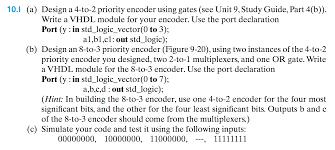 design a 4 to 2 priority encoder using gates see chegg com