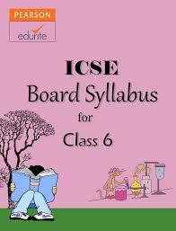 icse board syllabus for class 6 http icse edurite com icse