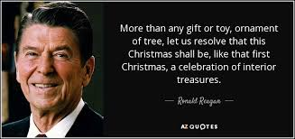 ronald quote more than any gift or ornament of tree