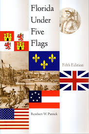 Florida Flag History Florida Under Five Flags Jpg