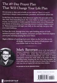 draw the circle the 40 day prayer challenge mark batterson