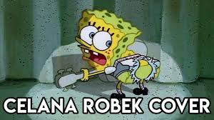Meme Spongebob Indonesia - celana robek cover spongebob ripped pants song bahasa indonesia
