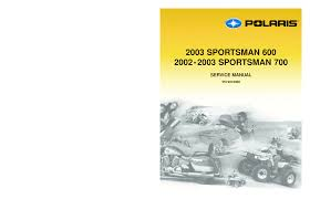2002 polaris sportsman 700 service manual documents