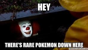Evil Clown Memes - sewer clown pokemon