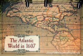 Virginia Colony Map by Map The Atlantic World In 1607 My Books U0026 Jamestown Pinterest