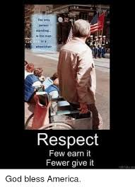 Merica Wheelchair Meme - the only person standing is the man n a wheelchair respect few earn