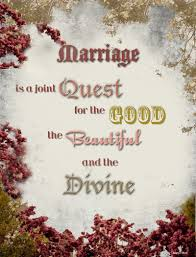 beautiful marriage quotes marriage is a joint quest for the the beautiful and the