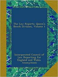 Queen S Bench Division The Law Reports Queen U0027s Bench Division Volume 1 Incorporated