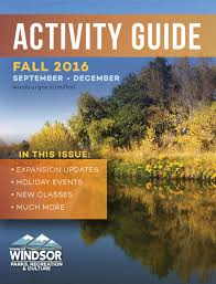 fall 2016 activity guide by town of windsor issuu