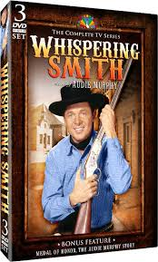 whispering smith audie murphy whispering smith dvd announcement for whispering smith the