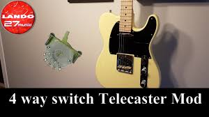 installing a 4 way telecaster switch with sound demo youtube