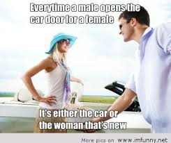 New Car Meme - the car or the woman it s new