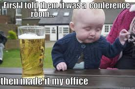 Conference Room Meme - overheard at the bar quickmeme