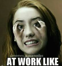 Tired At Work Meme - at work like