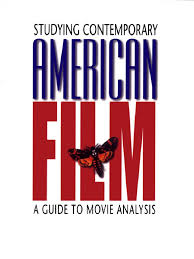 studying contemporary american film a guide to movie analysis