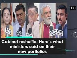 Portfolio Of Cabinet Ministers Cabinet Reshuffle Here U0027s What Ministers Said On Their New