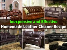 How To Clean A Leather Sofa Inexpensive And Effective Homemade Leather Cleaner Recipe Diy