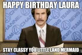 Laura Meme - ron burgundy meme imgflip