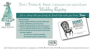 where to do your wedding registry wedding registry dunn s furniture interiors furniture and