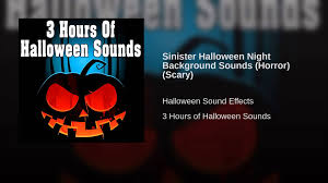halloween scary background sinister halloween night background sounds horror scary youtube