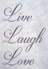 live laugh love live laugh love