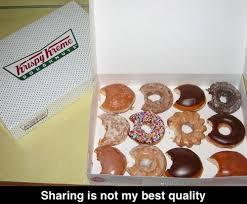 Krispy Kreme Memes - sharing not my best quality humor hilarious and funny pictures