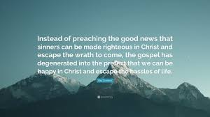 Comfort Quote Ray Comfort Quote U201cinstead Of Preaching The Good News That