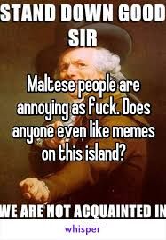Fuck People Meme - people are annoying as fuck does anyone even like memes on this island