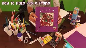 how to make photo frame youtube