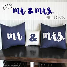 mr and mrs pillow diy mr mrs pillows view from the fridgeview from the fridge
