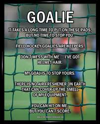 Hockey Goalie Memes - field hockey goalie memes memes pics 2018