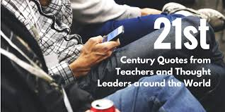 themes in literature in the 21st century 21 twenty first century quotes from teachers around the world
